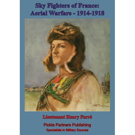 Spy Fighters - Sky Fighters Of France, Aerial Warfare, 1914-1918 - eBook