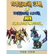 Pokemon Sun and Pokemon Moon 3DS Game Guide Unofficial - eBook