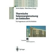 Thermische Solarenergienutzung an Gebuden (Paperback)