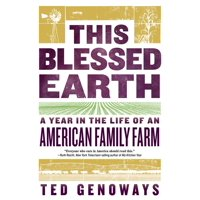 This Blessed Earth: A Year in the Life of an American Family Farm (Paperback)