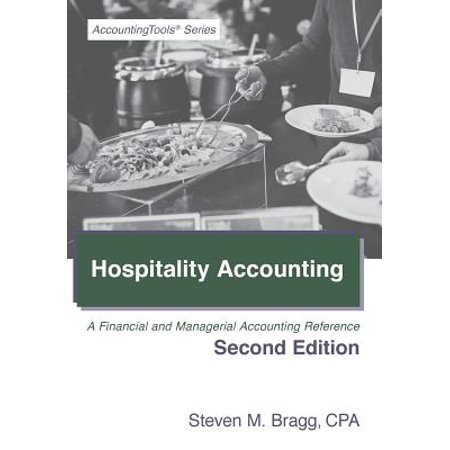 Hospitality Accounting : Second Edition: A Financial and Managerial Accounting