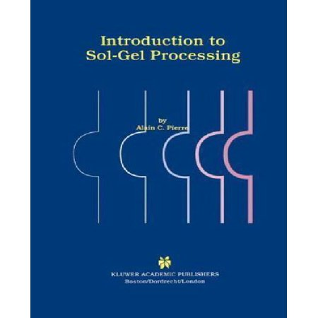 Introduction To Sol Gel Processing