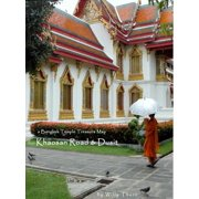 A Bangkok Temple Treasure Map: for Khaosan Road & Dusit - eBook