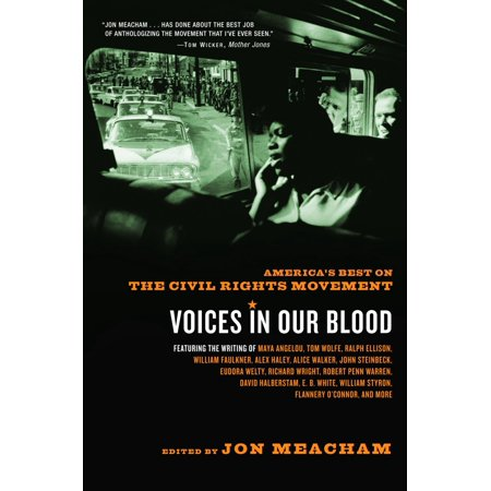 Voices in Our Blood : America's Best on the Civil Rights