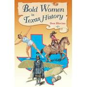 Bold Women in Texas History - eBook