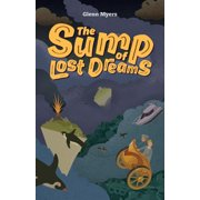 Jamie's Myth: The Sump of Lost Dreams (Paperback)