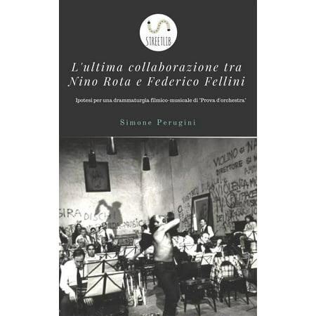 Nino Rota Composer (L'ultima collaborazione tra Nino Rota e Federico Fellini - eBook)
