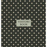 Visitors Book (Hardback), Guest Book, Visitor Record Book, Guest Sign in Book: Visitor guest book for clubs and societies, events, functions, small businesses, B&Bs etc (Hardcover)