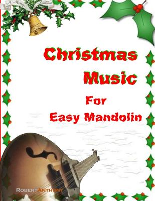 Christmas Music for Easy Mandolin by