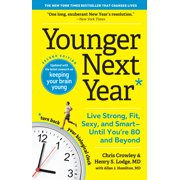 Younger Next Year, 15th Anniversary Edition - Paperback
