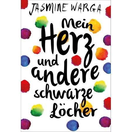 Mein Herz und andere schwarze Löcher - eBook (Schwarze Und Gelbe Gläser)