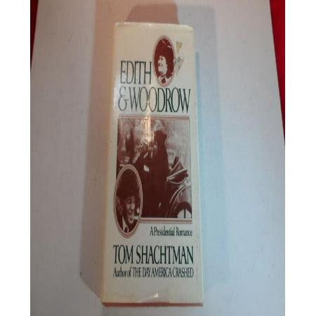 Edith   Woodrow  A Presidential Romance