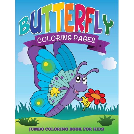 Butterfly Coloring Pages (Jumbo Coloring Book for Kids) (Paperback ...