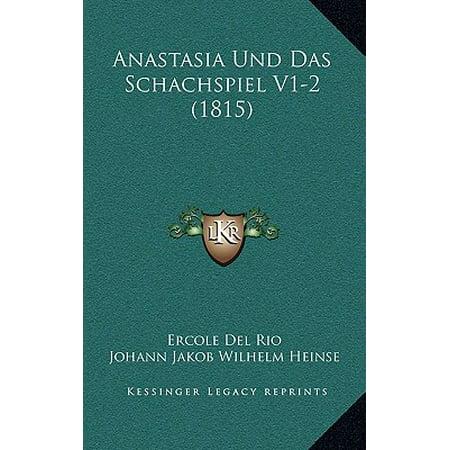 Anastasia Collection (Anastasia Und Das Schachspiel V1-2 (1815) )