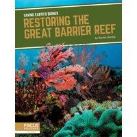 Restoring the Great Barrier Reef (Paperback)