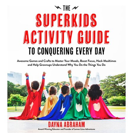 The Superkids Activity Guide to Conquering Every Day - eBook - Field Day Activities
