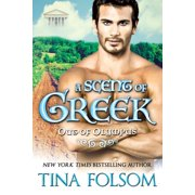 A Scent of Greek (Out of Olympus #2) - eBook