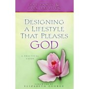 Designing a Lifestyle that Pleases God - eBook