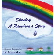 Stanley : A Raindrop's Story