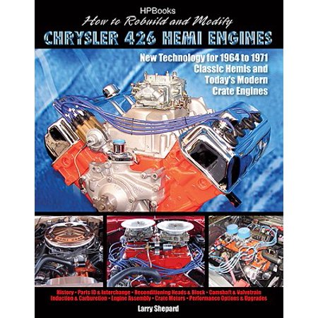 How to Rebuild and Modify Chrysler 426 Hemi EnginesHP1525 - eBook