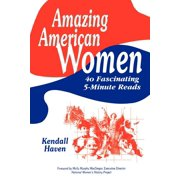 Amazing American Women: 40 Fascinating 5-Minute Reads (Paperback)