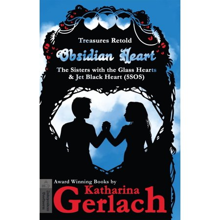 Obsidian Heart (The Sisters with the Glass Hearts & Jet Black heart (5SOS)) - eBook for $<!---->