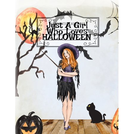 Spooky Halloween Food Recipes (Just A Girl Who Loves Halloween: Fall Composition Book For Spooky & Creepy Haunted House Stories - Best Friend Autumn Journal Gift To Write In Holiday Pumpkin Spice & Maple)