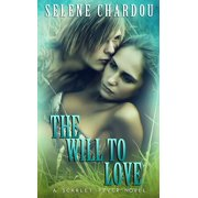 The Will To Love - eBook