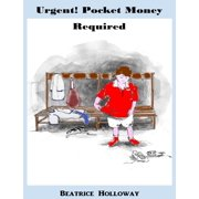 Urgent! Pocket Money Required - eBook