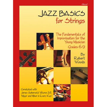5 String Jazz Pickup (Jazz Basics for Strings - Cello : The Fundamentals of Improvisation for the Young Musician (Grades 6-9) )