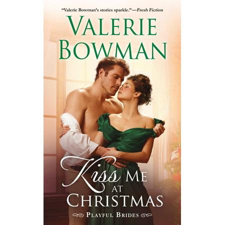 Kiss Me at Christmas : Playful Brides