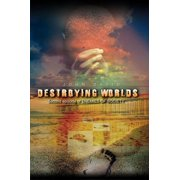 Destroying Worlds - eBook