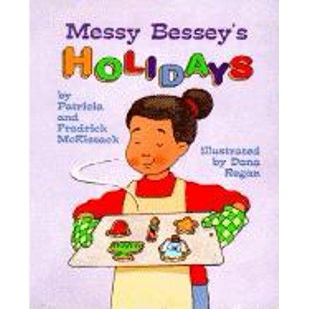 (Messy Bessey's Holidays)
