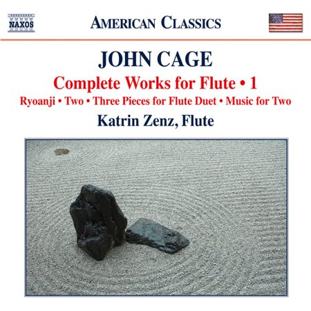 Cage  Complete Works For Flute  Vol  1