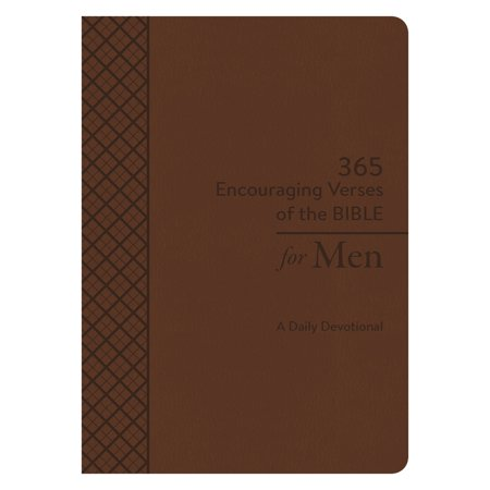 365 Encouraging Verses of the Bible for Men : A Daily Devotional - Hunting Bible Verses