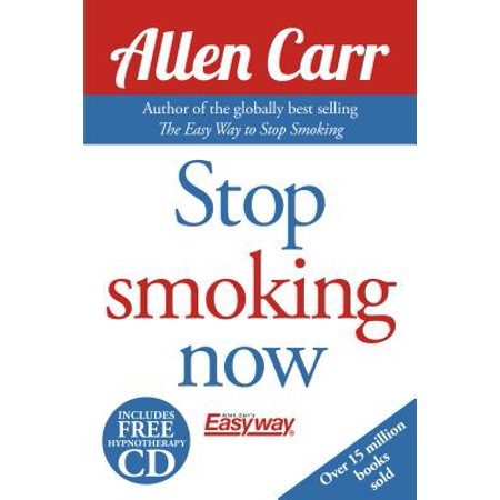 Allen Carr's Quit Smoking Without Willpower : Be a Happy