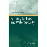 Sustainable Agriculture Reviews: Farming for Food and Water Security (Hardcover)