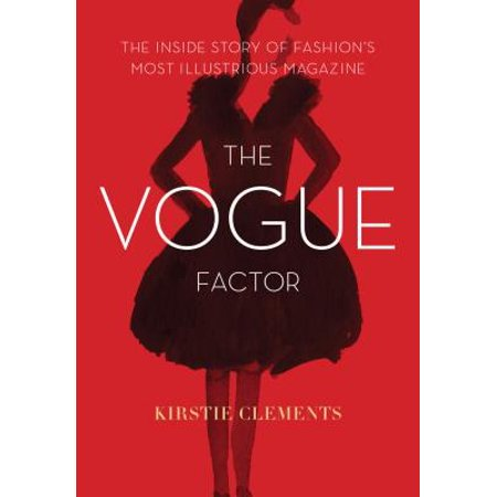 The Vogue Factor : The Inside Story of Fashion's Most Illustrious Magazine](Kids Fashion Magazines)