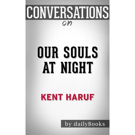 Our Souls at Night (Vintage Contemporaries): by?Kent Haruf | Conversation Starters - eBook