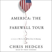 America: The Farewell Tour - Audiobook