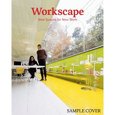 Workscape   New Spaces For New Work