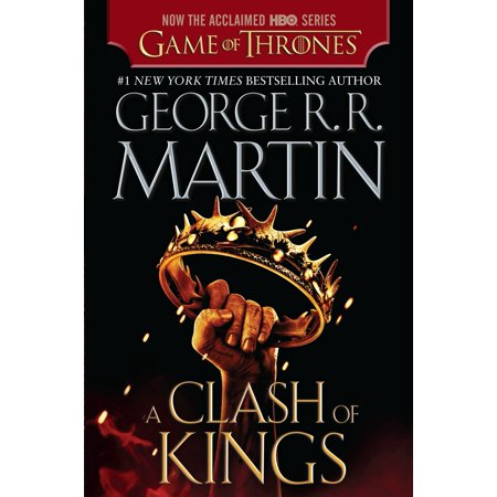 A Clash of Kings (HBO Tie-in Edition) : A Song of Ice and Fire: Book