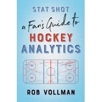 Stat Shot: A Fan's Guide to Hockey Analytics (Paperback)