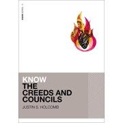 Know (Zondervan): Know the Creeds and Councils (Paperback)