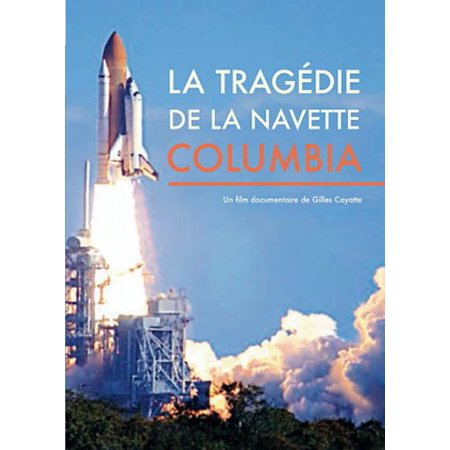 The Tragedy of the Shuttle Columbia ( Nova - Space Shuttle Disaster ) [ NON-USA FORMAT, PAL, Reg.0 Import - France ]