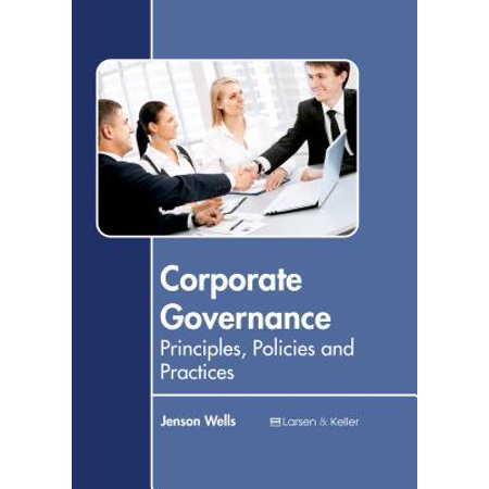 Corporate Governance: Principles, Policies and (Corporate Travel Policy Best Practices)