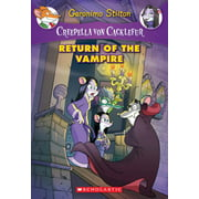 Creepella Von Cacklefur: Creepella Von Cacklefur #4: Return of the Vampire, Volume 4: A Geronimo Stilton Adventure (Paperback)