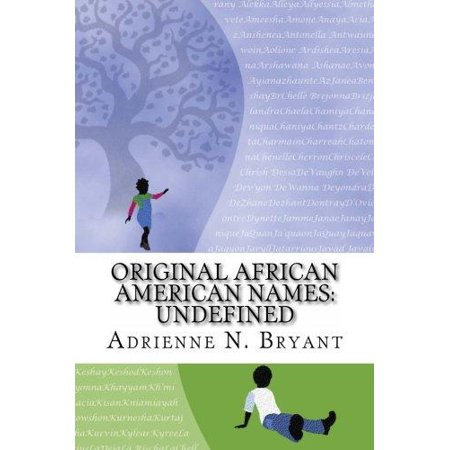 Original African American Names  Undefined