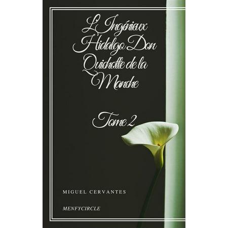 L'Ingénieux Hidalgo Don Quichotte de la Manche - Tome II - eBook