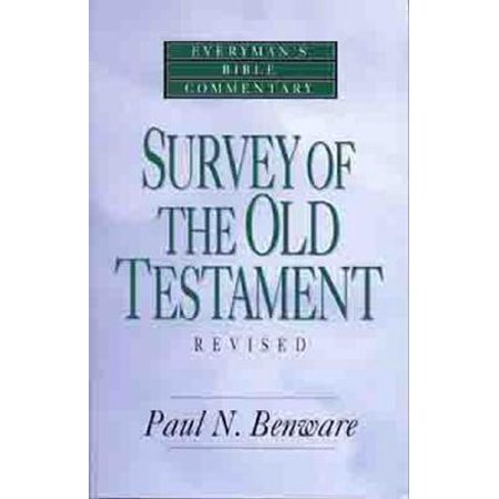 Survey of the Old Testament- Everyman's Bible (Best Old Testament Commentary)